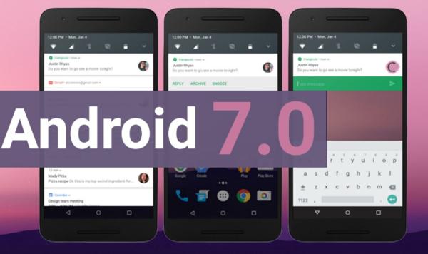 Android 7.0新功能详解,安卓7.0怎么样?